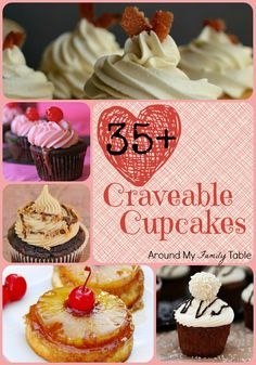 35+ Craveable Cupcakes - Around My Family Table