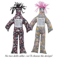 "Dammit Doll  It's therapeutic! Get rid of aggression and frustration with Dammit Doll®. Just grab its legs and slam it—while you say ""Dammit!"" No two dolls alike. Please let us choose design. Cotton/poly. 12"" tall.    Poem attached:    Whenever things don't go so well,  And you want to hit the wall and yell,  Here's a little Dammit doll,  That you can't do without.  Just grasp it firmly by the legs  And find a place to slam it.  And as you whack the stuffing out  Yell ""Dammit! Dammit! Dammit!"""