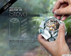 Use this guide book to craft your stove in 3 hours from a simple soda can. Perfect for outdoor cooking. It weighs 25 g. It's refuelable everywhere and usefull 30 times without cleaning. The oil never flows from the tank even up side down. Flames size can be easily modified. It doesn't produce any smoke. It makes a coffee and 2 cakes in only 16 minutes.