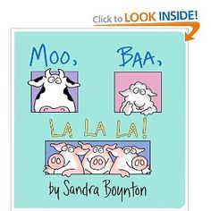 """Moo Baa La La La"" by Sandra Boynton is a big help (& a big hit!) for the kids with apraxia.  The humor and repetitiveness of the words & sounds in her stories/books was a great match for my son with apraxia of speech (& more!) Repinned by SOS Inc. Resources @sostherapy."
