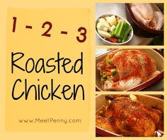 Roasting a whole chicken is as easy as 1, 2, 3. A super, simple way to have a delicious, juicy chicken for dinner.