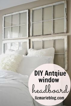 DIY Antique Window Headboard, I would paint two one color and the other two another, or even some vinyl lettering on some of the panes, or pictures or etc, etc, the possibilities are endless antique windows, antiqu window, craft, window headboard, headboards with windows, headboard with old windows, diy antiqu, bedroom, antiques