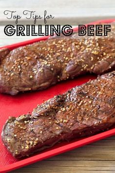 Top Tips for #Grilling #Beef