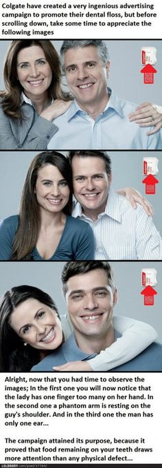 Well played, Colgate...well played.  Before you read the text at the bottom, inspect the three photos for a little while.  Funny.  :-)