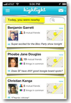 They say this is the next big thing. Or at least the big thing from SXSWi '12. Unleash your networking skills with Highlight #iphone #app