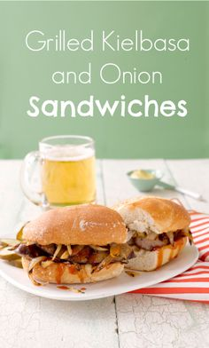 Such an easy dinner idea: Grilled Kielbasa and Onion Sandwiches recipe