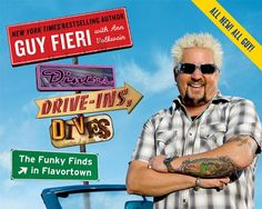 Guy Fieri on His New Diners, Drive-Ins and Dives Cookbook- Diners, Drive-Ins, and Dives: The Funky Finds in Flavortown: America's Classic Joints and Killer Comfort Food