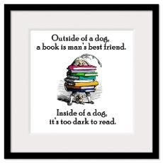 A Book is Man's Best Friend Wall Art Framed Print