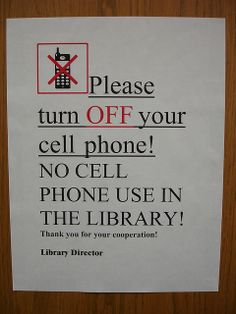 NO CELL PHONE USE IN THE LIBRARY! | Flickr - Photo Sharing!