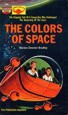 "'Colors of Space' - ""The Gripping Tale Of A  Young Boy Who Challenged The Ownership Of The Stars"" -by Marion Zimmer Bradley -- (atomic era, space age, book)"