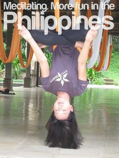 MEDITATING. More FUN in the Philippines!