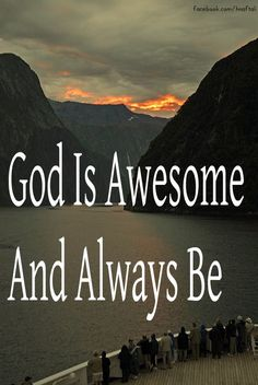 God Is Awesome And Always Be