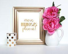 More Mimosas Please! (Gold) - Instant Download Digital Art Print - Home, Bar Cart, Printable Art