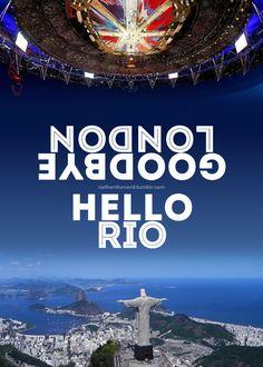Goodbye London, Hello Rio