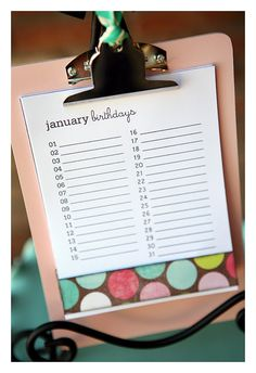 birthday calendar  clip boards. This could just be the format I will use!!!