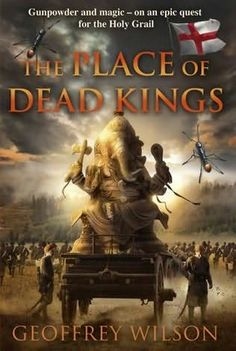 The Place of Dead Kings/Geoffrey Wilson http://encore.greenvillelibrary.org/iii/encore/record/C__Rb1377172