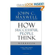 How Successful People Think Workbook: John C. Maxwell: 9781599953915: Amazon.com: Books