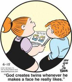 Identical twins ;)