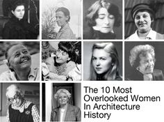 The 10 Most Overlooked Women in Architecture History / @ArchDaily | Sophia Hayden Bennett + Marion Mahony Griffin + Eileen Gray + Lilly Reich + Charlotte Perriand + Jane Drew + Lina Bo Bardi + Anne Tyng + Norma Merrick Sklarek + Denise Scott Browne | #arquitectonico