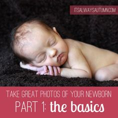 take great photos of your newborn baby