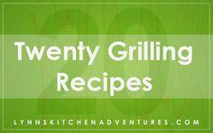 20 Grilling Recipes