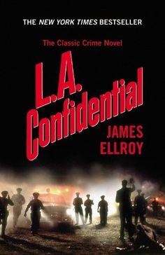 www.CuratedMysteryBooks.com | #CuratorsChoice - L.A. Confidential by James Ellroy.      #bookselection #bookrecommendation #mystery #suspense #crimefiction #crime #crimefic #losangeles