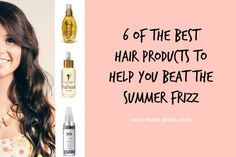 6 of the absolute best anti-frizz hair products vetted by a very tough-to-please beauty expert.