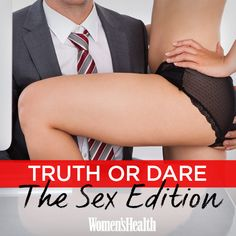 REPIN it now, play it later: Truth Or Dare, The Sex Edition: http://www.womenshealthmag.com/sex-and-relationships/sex-game?cm_mmc=Pinterest-_-womenshealth-_-content-sex-_-truthordaresexedition