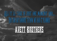 The Avett Brothers 'Live And Die'