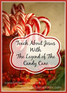 teach about jesus with the legend of the candy cane