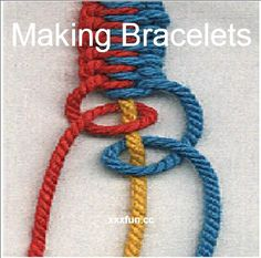How To Making Bracelets