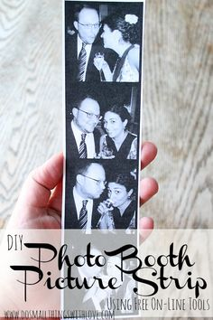 DIY Photo Booth Picture Strip--using all free on-line tools.  Great Valentine's gift idea!!