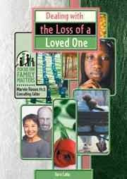 Provides real-life examples of ways that young people and their families deal with grief.