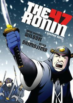 Akiko Shimojima (Illustrations) : The 47 Ronin: A Graphic Novel