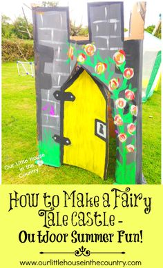 How to Make a Fairy Tale Castle - Outdoor Summer Fun for Kids - Our Little House int he Country #outdoorfun #summer #kids #fairytalecastle #...