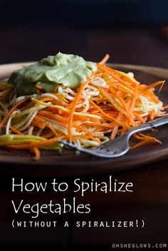 "How To Spiralize Vegetables (Without A Spiralizer!) + 2 Veggie ""Pasta"" Dishes #recipes #vegan"