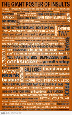 The Giant Poster of Insults