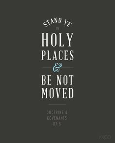 Stand Ye in Holy Places print.  LOVE.