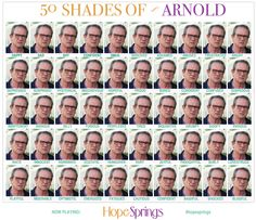50 Shades of Arnold. LOL! #HopeSprings