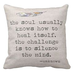 Pillow Cover The Soul Knows Inspirational Quote by Jolie Marche