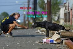 "Rescue, and you'll be asking, ""Who rescued who?"""