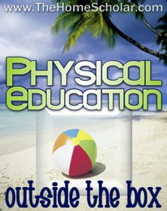 Physical education and physical exercise can be part of your #homeschool PE class! @Jess Pearl Liu Watson