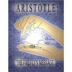 Aristotle: The Firefly's Message (Paperback)  http://myspecialoffers.info/smileat/pbshop.php?p=159800557X