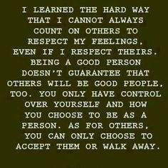 Wow!! I LOVE this!!! Words Of Wisdom, Lifelessons, Inspiration, Quotes, Respect Yourself, Walks Away, Life Lessons, Menu...