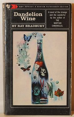 Dandelion Wine, Ray Bradbury   I did a pencil sketch of this cover for a high school art class years ago. (not saying how many years)