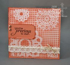 Sweet 'n Sassy Stamps: Precious to me