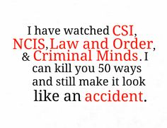 Don't mess with a forensic show fan.