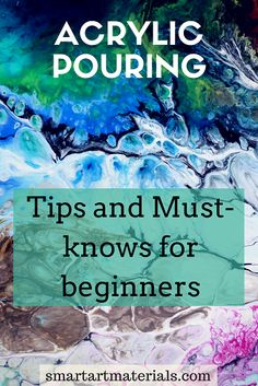 Find out the most important tips, tricks, and must-knows for acrylic pour painting beginners.From Smart Art Materials with Love