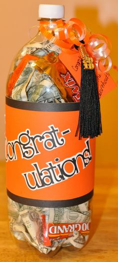 Great graduation gift idea -20 one dollar bills with candy in an empty soda bottle. -  I would start at the beginning of the year and assign a value to each grade a=20, b=10, c=1 and put them in till graduation :)