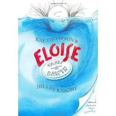 """After you take your """"bawth"""" curl up with this great Eloise book!"""